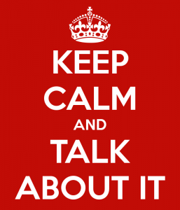 Keep Calm and Talk About It poster image